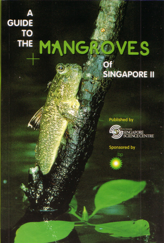 A Guide to the Mangroves of Singapore 2